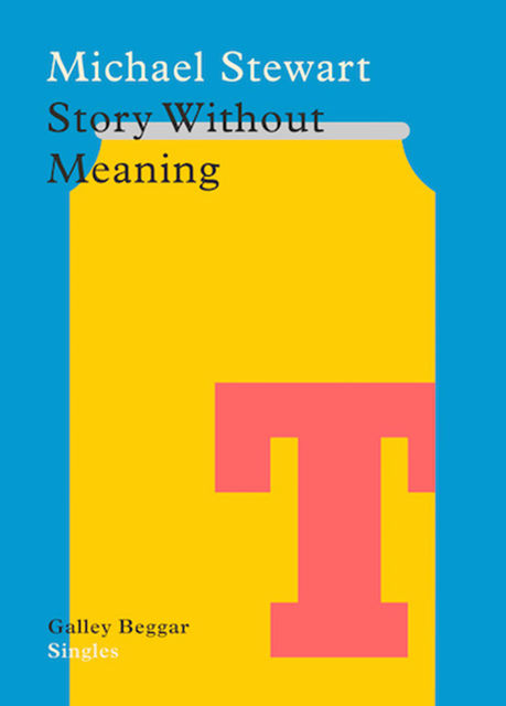 Story Without Meaning, Michael Stewart