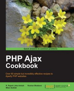 PHP Ajax Cookbook, Packt Publishing