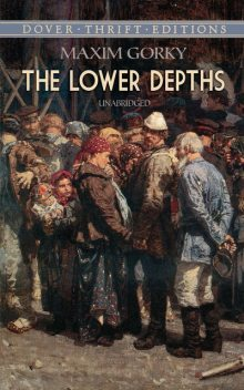The Lower Depths, Maxim Gorky, Phil Willmott