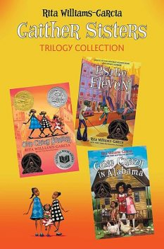 Gaither Sisters Trilogy Collection, Rita Williams-Garcia