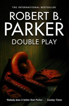 Double Play, Robert Parker