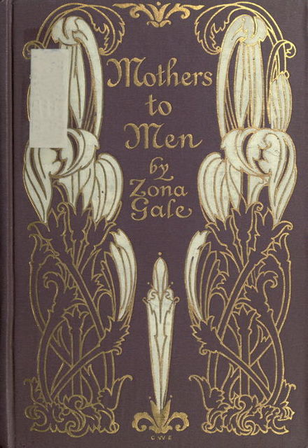 Mothers to Men, Zona Gale