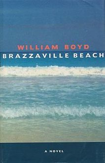 Brazzaville Beach, William Boyd