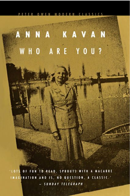 Who Are You?, Anna Kavan