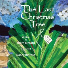 The Last Christmas Tree, Thomas Binford