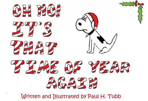 Oh No! It's That Time Of Year Again, Paul Tubb