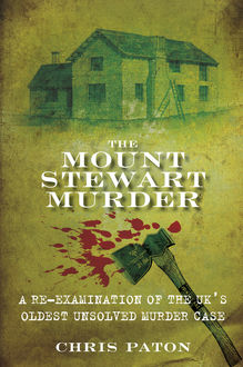 The Mount Stewart Murder, Chris Paton