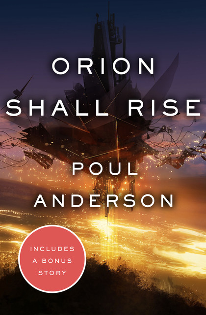Orion Shall Rise, Poul Anderson