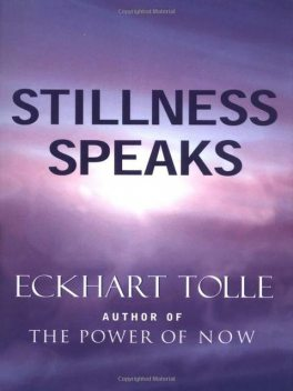 Stillness Speaks, Eckhart Tolle