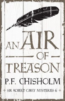 An Air of Treason, P.F.Chisholm