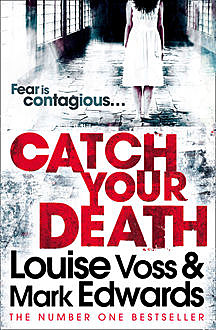 Catch Your Death, Mark Edwards, Louise Voss