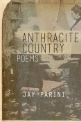 Anthracite Country, Jay Parini