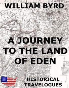 A Journey To The Land Of Eden, William Byrd
