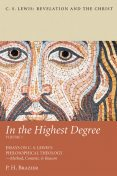 In the Highest Degree: Volume One, P.H. Brazier