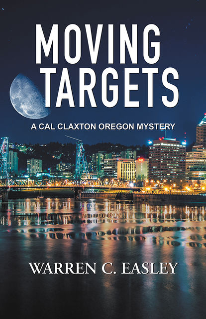 Moving Targets, Warren C Easley