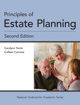 Principles of Estate Planning, J.D., Colleen Carcone, Carolynn Tomin CFP