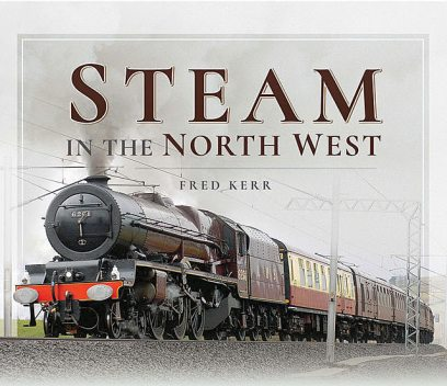 Steam in the North West, Fred Kerr