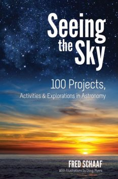 Seeing the Sky, Fred Schaaf
