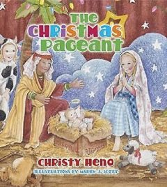 The Christmas Pageant, Christy Colby Heno