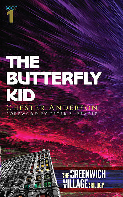 The Butterfly Kid, Chester Anderson