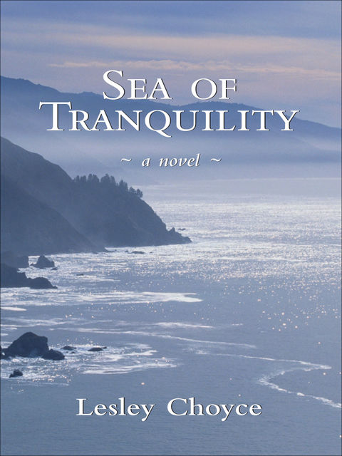 Sea of Tranquility, Lesley Choyce