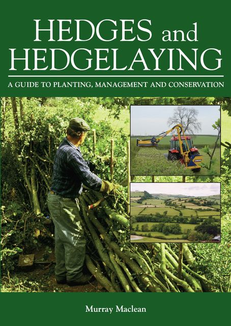 Hedges and Hedgelaying, Murray Maclean