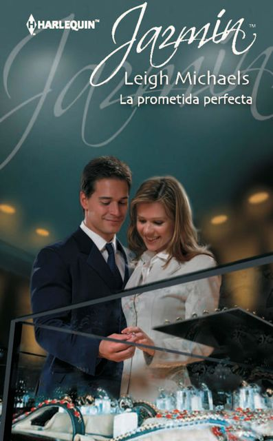 La prometida perfecta, Leigh Michaels
