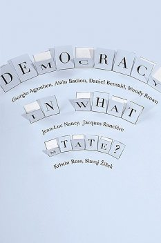 Democracy in What State?, Alain Badiou