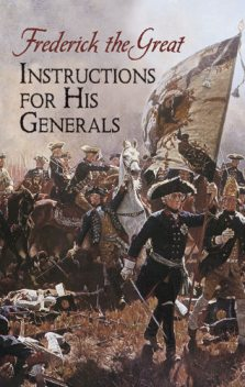 Instructions for His Generals, Frederick the Great
