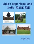 Lidia's Trip: Nepal and India, Roger Liang