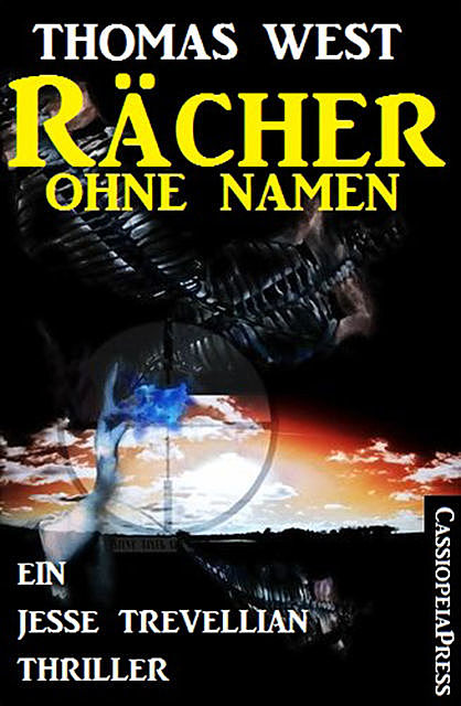 Rächer ohne Namen: Ein Jesse Trevellian Thriller, Thomas West