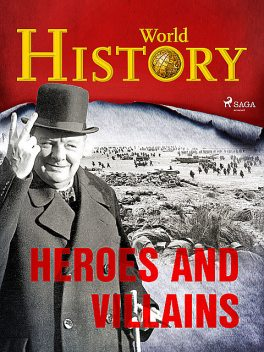 Heroes and Villains, History World
