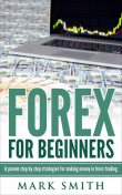 Forex for Beginners, Mark Smith