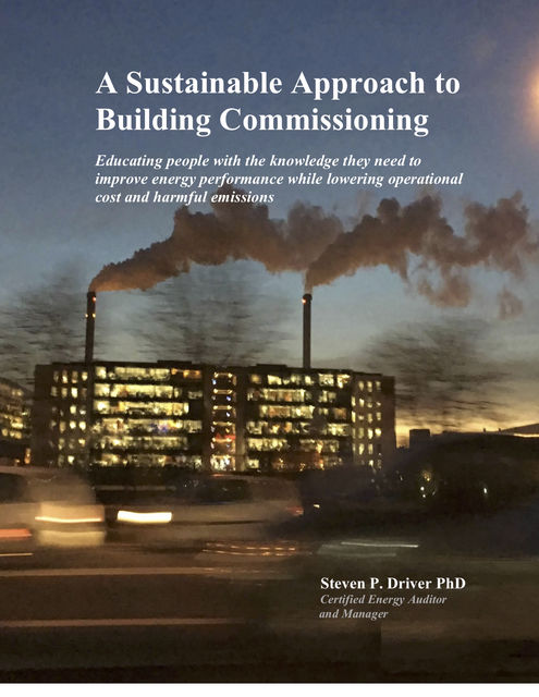 A Sustainable Approach to Building Commissioning, Steven Driver