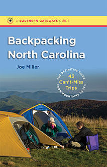 Backpacking North Carolina, Joe Miller