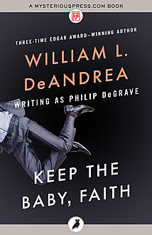 Keep the Baby, Faith, William L.DeAndrea