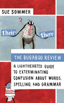 The Bugaboo Review, Sue Sommer