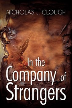 In the Company of Strangers, Nicholas J.Clough