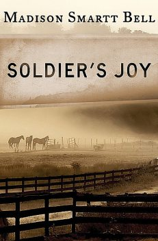 Soldier's Joy, Madison S Bell