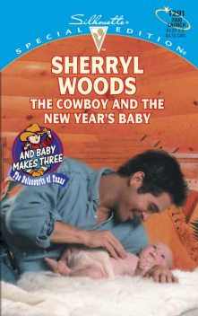The Cowboy and the New Year's Baby, Sherryl Woods