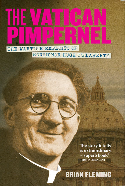 The Vatican Pimpernel, Brian Fleming