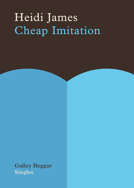 Cheap Imitation, Heidi James