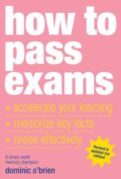 How to Pass Exams, Dominic O'Brien