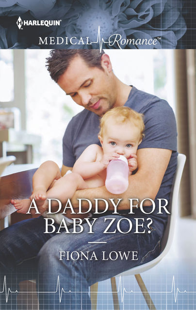 A Daddy for Baby Zoe, Fiona Lowe