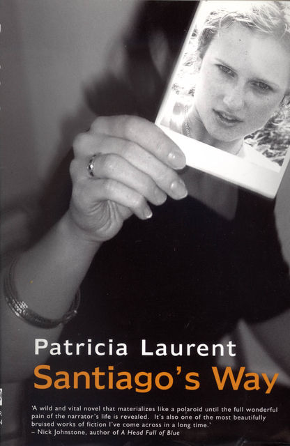 Santiago's Way, Patricia Laurent