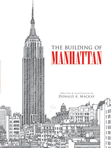 The Building of Manhattan, Donald MacKay