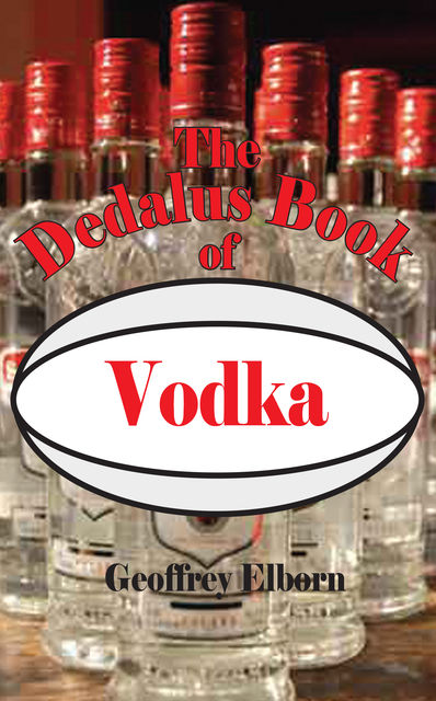 The Dedalus Book of Vodka, Geoffrey Elborn