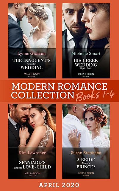 Modern Romance April 2020 Books 1–4, Lynne Graham, Michelle Smart, Susan Stephens, Kim Lawrence