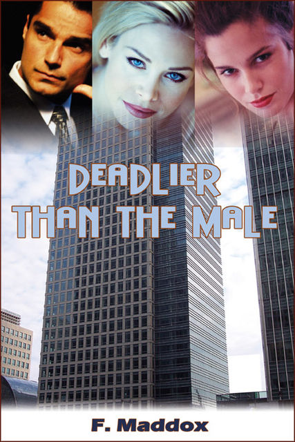 Deadlier Than The Male, Fred Maddox