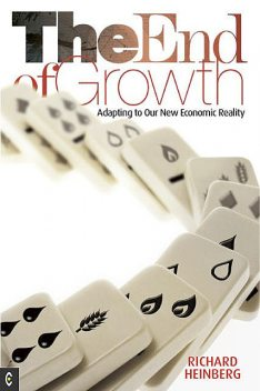 The End of Growth, Richard Heinberg